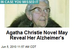 Agatha Christie Novel May Reveal Her Alzheimer's