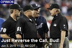 Just Reverse the Call, Bud!