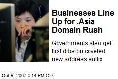 Businesses Line Up for .Asia Domain Rush