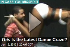 This Is the Latest Dance Craze?