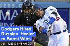 Dodgers Hired 'Healer' to Boost Wins