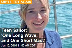 Teen Sailor: 'One Long Wave, and One Short Mast'