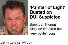'Painter of Light' Busted on DUI Suspicion