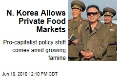 N. Korea Allows Private Food Markets