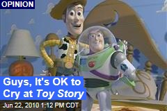 Guys, It's OK to Cry at Toy Story