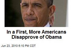 In a First, More Americans Disapprove of Obama