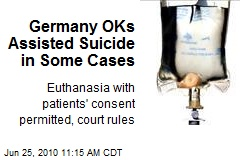 Germany OKs Assisted Suicide in Some Cases