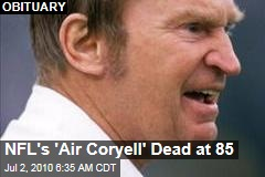 NFL's 'Air Coryell' Dead at 85