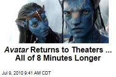 Avatar Returns to Theaters ... All of 8 Minutes Longer