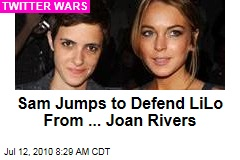 Sam Jumps to Defend LiLo From ... Joan Rivers