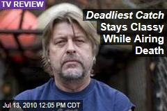 Deadliest Catch Stays Classy While Airing Death