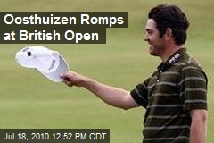Oosthuizen Romps at British Open