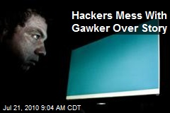 Hackers Mess With Gawker Over Story