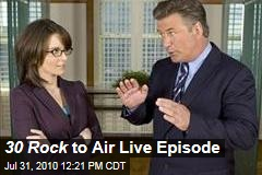 30 Rock to Air Live Episode