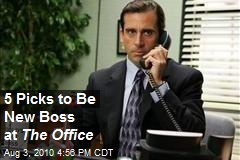 5 Picks to Be New Boss at The Office