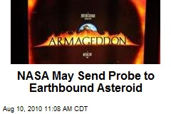 NASA May Send Probe to Earthbound Asteroid