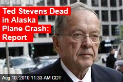 Ted Stevens Dead in Alaska Plane Crash