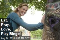 Eat, Pray, Love, Play Bingo!