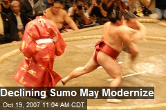 Declining Sumo May Modernize