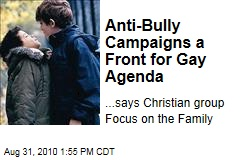 Anti-Bully Campaigns a Front for Gay Agenda